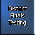 district finals-testing