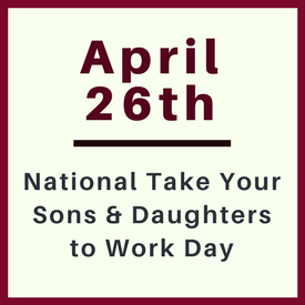 Take Your Sons and Daughters to Work