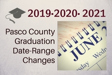 Pasco County's Graduation Dates for 2019 • 2020 • 2021